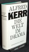 Kerr, Die Welt im Drama