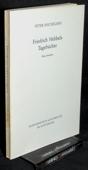 Michelsen, Friedrich Hebbels Tagebuecher