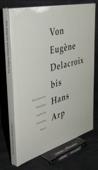 Schwarz, Von Eugene Delacroix bis Hans Arp