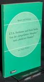 Woellner, E.T.A.. Hoffmann und Franz Kafka
