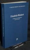Friedrich Rueckert, im Spiegel seiner Zeitgenossen