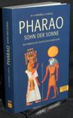 Bonheme / Forgeau, Pharao, Sohn der Sonne
