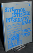 Situationistische, Internationale 1957 - 1972