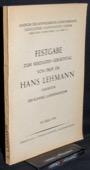 Lehmann, Festgabe zum siebzigsten Geburtstag von Prof