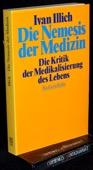 Illich, Die Nemesis der Medizin