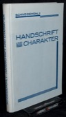 Schneidemuehl, Handschrift und Charakter