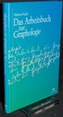Radel, Das Arbeitsbuch zur Graphologie