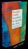 Dahlke, Krankheit als Sprache der Seele