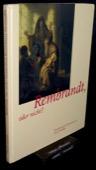 Ketelsen, Rembrandt, oder nicht?