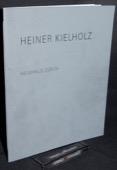 Helmhaus Zürich, Heiner Kielholz