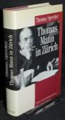 Sprecher, Thomas Mann in Zuerich