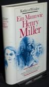 Winslow, Ein Mann wie Henry Miller