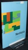 Pfrunder, Neotopia