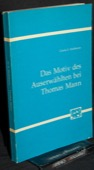 Hoffmann, Das Motiv des Auserwaehlten bei Thomas Mann