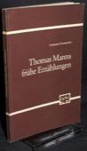 Neumeister, Thomas Manns fruehe Erzaehlungen