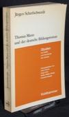 Scharfschwerdt, Thomas Mann und der deutsche Bildungsroman