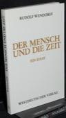 Wendorff, Der Mensch und die Zeit