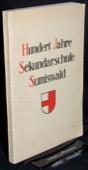 Lerch / Mueller, Hundert Jahre Sekundarschule Sumiswald