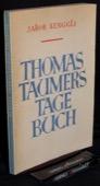 Renggli, Thomas Taumers Tagebuch