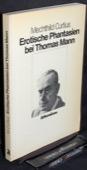 Curtius, Erotische Phantasien bei Thomas Mann