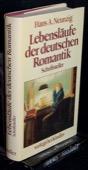 Neunzig, Lebenslaeufe der deutschen Romantik