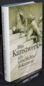 Tietenberg, Das Kunstwerk als Geschichtsdokument