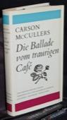 McCullers, Die Ballade vom traurigen Cafe