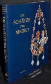 Acidini Luchinat, Die Schaetze der Medici