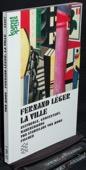 Fernand Leger, La ville