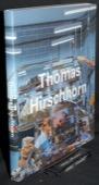 Buchloh / Gingeras / Basualdo, Thomas Hirschhorn