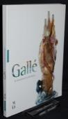Galle, Le testament artistique