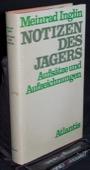 Inglin, Notizen des Jaegers