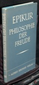 Epikur, Philosophie der Freude