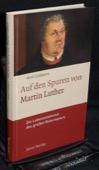 Cobbers, Auf den Spuren von Martin Luther