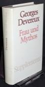 Devereux, Frau und Mythos