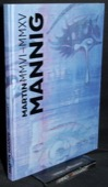 Mannig, MMVI-MMXV