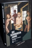 Die schwarzen Jahre, Geschichten einer Sammlung, 1933-1945
