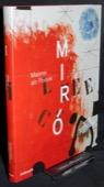 Miro, Malerei als Poesie