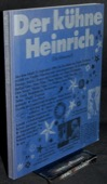 Bachmann, Der kuehne Heinrich