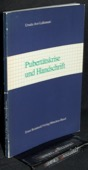 Ave-Lallemant, Pubertaetskrise und Handschrift
