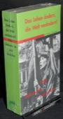 1968, Das Leben aendern, die Welt veraendern