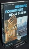 Bergier, Histoire economique de la Suisse