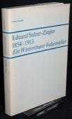 Straessle, Eduard Sulzer-Ziegler 1854-1913
