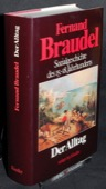Braudel, Der Alltag