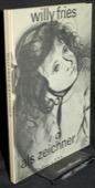 Willy Fries, als Zeichner