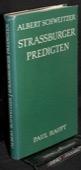 Schweitzer,  Strassburger Predigten