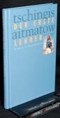 Ajtmatow, Der erste Lehrer
