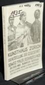 Kunsthaus Zuerich, 16. Ausstellung der GSMBA