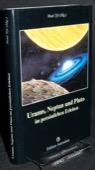 Tyl, Uranus, Neptun und Pluto im persoenlichen Erleben