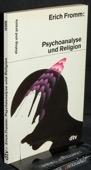 Fromm, Psychoanalyse und Religion